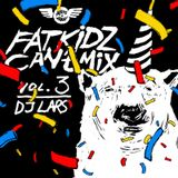 Dj Lars - Fatkidz can't mix vol.3