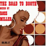 09.09.17 THE ROAD TO VOCALBOOTH MIXED LIVE BY DJ ROSS MILLER @ WWW.DJROSSMILLER.PODOMATIC.COM
