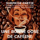 Une bonne dose de caféine