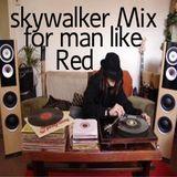 Skywalker mix for man like Red
