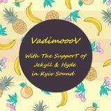 Vadimooov-With the support of Jekyll & Hyde in Kyiv sound
