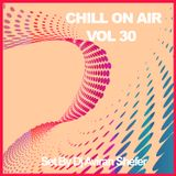 Chill On Air Vol 30