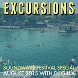 Excursions Radio Show #41 with DJ Gilla • Soundwave Festival Special