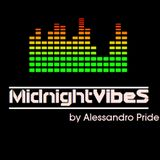 Midnight Vibes by Alessandro Pride - #10 (RetroMix Infusion)