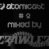 Atomicast #2 Mixed by Crawler