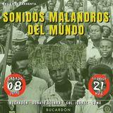 Sonidos Malandros del Mundo: África, en Bucardón 08-jun-2019