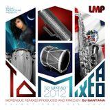 DJ Santana - To' Mixeao' 1 - LMP (2012)