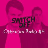 Oldenbora Radio #4 | Switch Off