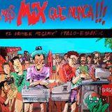 Mas Mix Que Nunca (80's Italo disco)