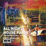 ALL NIGHT HOUSE PARTY -SOULFUL- VOL.1