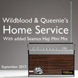 Wildblood + Queenie's Home Service with added Seamus Haji Mini Mix September 2015