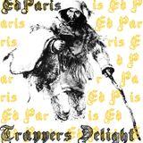 Ed Paris - Trappers Delight (Mixtape)