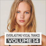 Everlasting Vocal Trance Volume 14