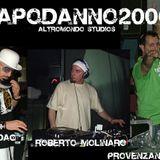 Capodanno 06 @ Altromondo Studios - Roberto Molinaro (2 part)