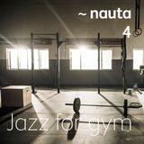 Jazz for gym  (~nauta_mix_4)