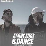 2016.07.29 - Amine Edge & DANCE @ 301, El Paso, USA