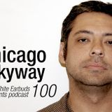 LWE Podcast 100-1: Chicago Skyway
