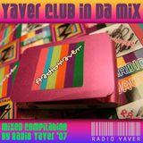 Le Yaver Club in da Mix [DIC-07] YEAH!