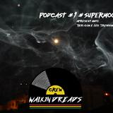 Podcast #walkingdreads 1ª Ed. #supermoon - 14.11.16