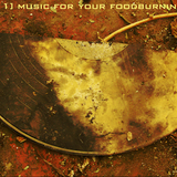Music For Your Foodburning Pleasure