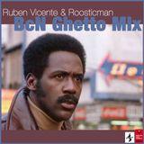 BcN Ghetto Mix & Ruben Vicente vs Roosticman