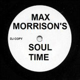 Soul Time with Max Morrison 12.1.17 for ex-patradio.com