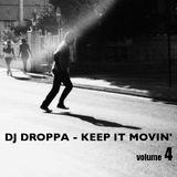 Dj Droppa - Keep it movin' 4
