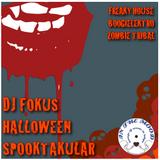 DJ FOKUS HALLOWEEN SPOOKTAKULAR