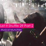 Let It Shuffle 29 Part 2 [luisfer]