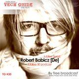 David Divine - Tech Guide #30 (Guest Robert Babicz)