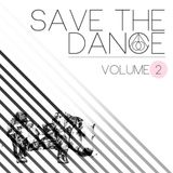 SAVE THE DANCE Vol.2