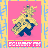 """SCUMMY FM VOL. 10: """"NO RESPECT FOR LIFE. NO NEED FOR IT EITHER."""" ((HOSTED BY WIZDUMFUL & TAYLOR))"""