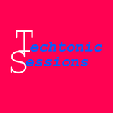 Techtonic Sessions - Volume 12