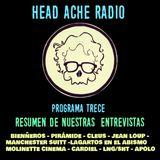 Head Ache Radio : Programa 13- Resumen de todas nuestras entrevistas con bandas