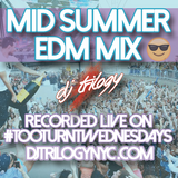 Mid Summer EDM Mix