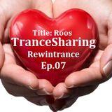 TranceSharing Episode 07 Roos