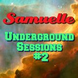 "Samuelle - ""Underground Sessions"" #2 (Live Mix) [House - Tech House]"