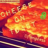 cheese on toast part 3 all hail the cheese
