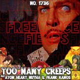 #1736: Too Many Creeps (Freelance Fiends Halloween special feat. Frank Ramos & Atom Heart Mutha
