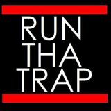 Run Tha Trap (Vol. 2) (Trap Mixtape)