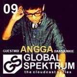 Globalspektrum 9.0 (Guestmix Angga BassJunkie) Sept 2012