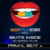 Primal Beat - BEATS INSIDE Mix Session vol.016 [Naughty Pills Records]