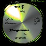 Progressive & Psytrance Mix 05