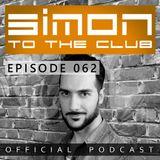 SIMON TO THE CLUB - EPISODE 062