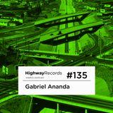 2013-11-04 - Gabriel Ananda - Highway Podcast #135