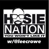 Hosie Nation 3.0 w/@leecrowe Operation Mister Cee