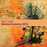 Alec Leigh - Minimal Autumns 2010