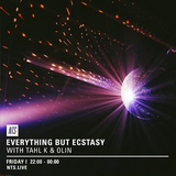 Everything But Ecstasy w/ Tahl K & Olin - 17th February 2017