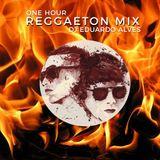 1 Hour of Reggaeton by DJ Eduardo Alves