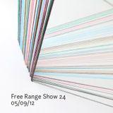 Free Range Show #24 05/09/12